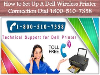 To Know How to Set Up A Dell Wireless Printer Connection Dial 1800-510-7358