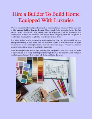 Hire a Builder To Build Home Equipped With Luxuries