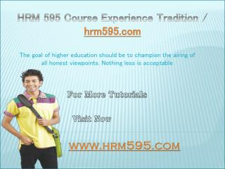 HRM 595 Course Experience Tradition / hrm595.com