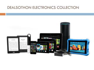 DEALSOTHON ELECTRONICS COLLECTION