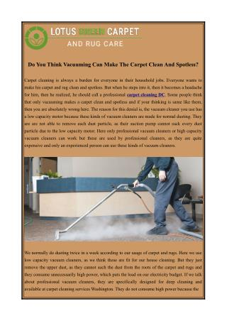 Do You Think Vacuuming Can Make The Carpet Clean And Spotless?