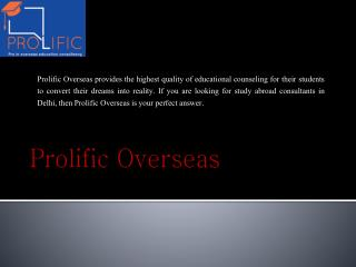 Prolific Overseas Is Right Consultant For Your Education