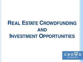 Investing in Real Estate via Crowdfunding