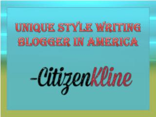 Find Unique Style Writing Blogger In America