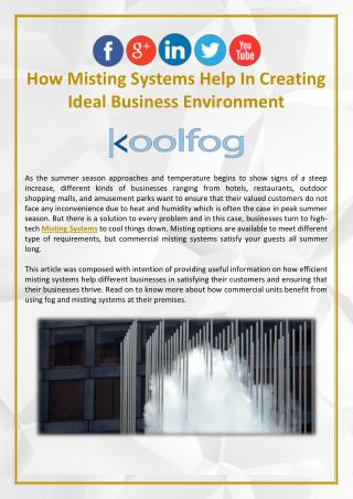 How Misting Systems Help In Creating Ideal Business Environment