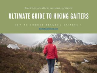 Ultimate Guide to Hiking Gaiters