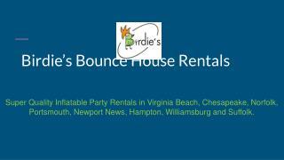 Birdie's Bounce House Rentals