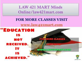 LAW 421 MART Minds Online/law421mart.com