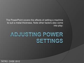 Adjusting Power Settings