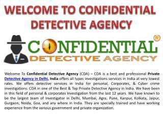 Best Detective Agency in Delhi, India - Confidential Detective Agency