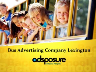 Bus Advertising Company Lexington | Adsposure
