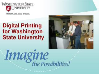 Digital Printing for Washington State University