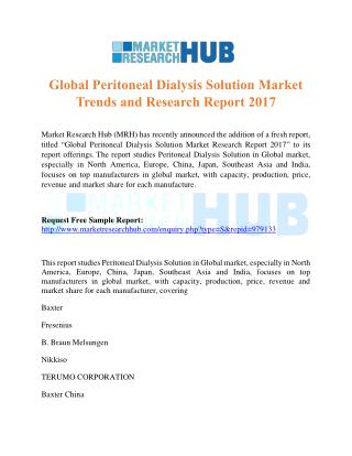 Global Peritoneal Dialysis Solution Market Trends and Research Report 2017
