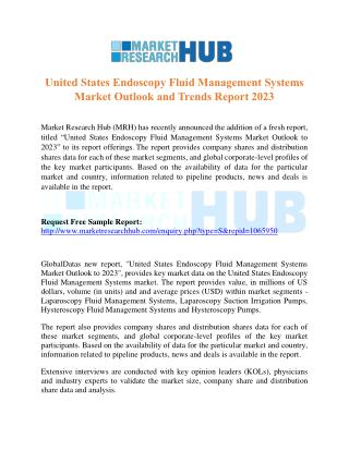 US Endoscopy Fluid Management Systems Market Outlook and Trends Report 2023