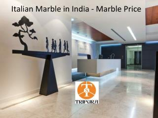 Italian Marble in India – Marble Price