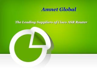 The Leading Suppliers of Cisco ASR Router