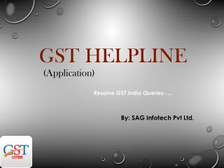 Download GST Helpline India App for Taxation Issue