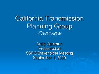 California Transmission Planning Group Overview