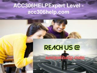 ACC306HELP Expert Level –acc306help.com