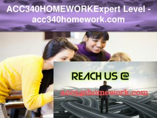 ACC340HOMEWORK Expert Level –acc340homework.com