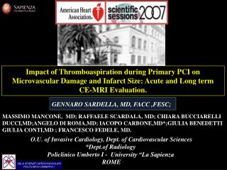 Impact of Thromboaspiration during Primary PCI on Microvascular Damage and Infarct Size: Acute and Long term  CE-MRI Eva