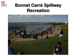 Bonnet Carr  Spillway Recreation