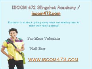 ISCOM 472 Slingshot Academy  iscom472.com