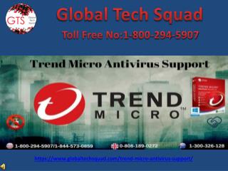 Trend Micro Antivirus Support Toll-Free:1-800-294-5907