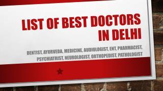 Curecity - List of renowned Doctors of Delhi
