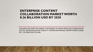 Enterprise Content Collaboration Market worth 8.26 Billion USD by 2020