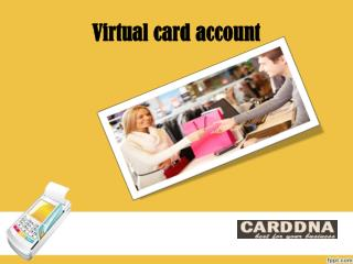 CARD-DNA provides virtual card account