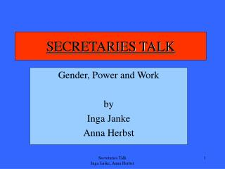 SECRETARIES TALK