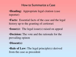 How to Summarize a Case