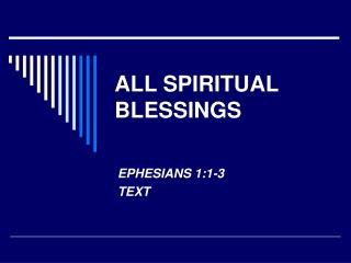 ALL SPIRITUAL BLESSINGS