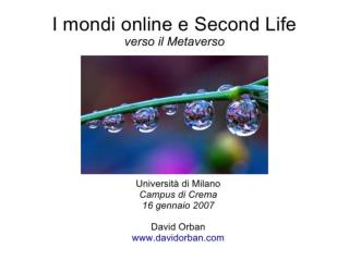 I mondi online e Second Life: verso il Metaverso