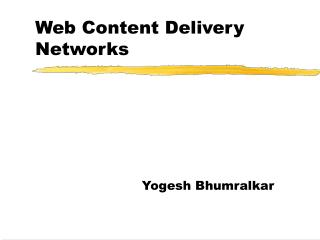 Web Content Delivery Networks