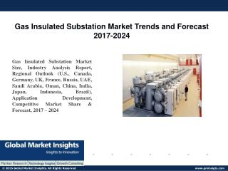 PPT for Gas Insulated Substation Market