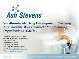 Small-molecule Drug Development: Selecting And Working With Contract Manufacturing Organizations CMOs.