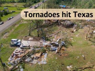 Tornadoes hit Texas