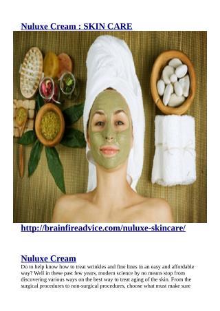 http://brainfireadvice.com/nuluxe-skincare/