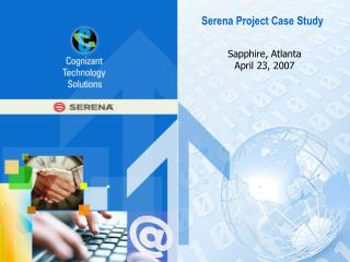 Serena Project Case Study