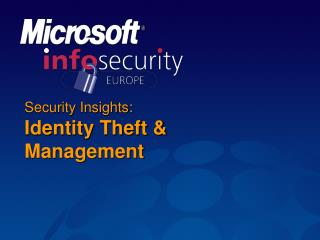 Security Insights: Identity Theft  Management