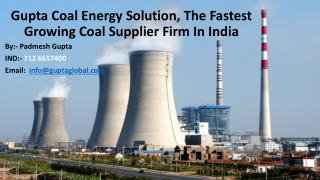 Gupta Coal Energy Solution, The Fastest Growing Coal Supplier Firm In India