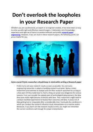 Don't overlook the loopholes in your Research Paper