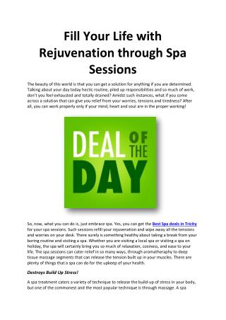 Fill Your Life with Rejuvenation through Spa Sessions