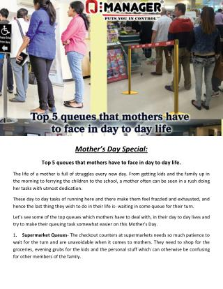 Mother's Day Special:  Top 5 queues that mothers have to face in day to day life.