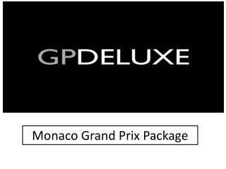 Monaco VIP hospitality