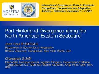 Port Hinterland Divergence along the North American Eastern Seaboard