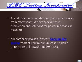 Best Vacuum Box Testing Supplier in Bridgewater