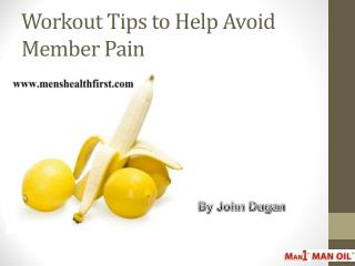 Workout Tips to Help Avoid Member Pain